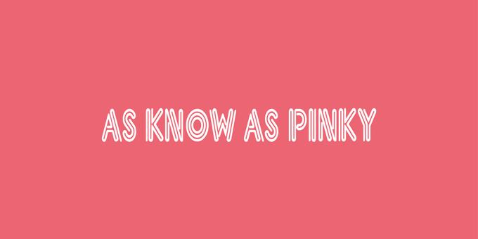 as know asline pinky as know as